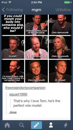 Tom Hiddleston ~ ♥ But I love Jeremy Renner and Mark Ruffalo. And Chris Evans and Chris Hemsworth wanna be one another! Marvel Dc, Marvel Comics, Marvel Jokes, Marvel Funny, Marvel Universe, Fandoms, Destiel, Johnlock, Be My Hero