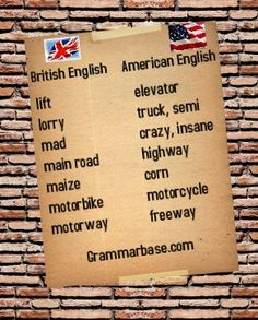The main differences in vocabulary between British and American English -------> Read and Remember!