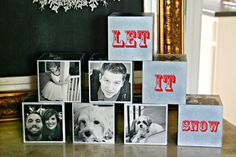 Create a photo cube for each member of your family (don't forget the pets) and display them anywhere! Choose a your cube design style and a fun saying (like Let It Snow) and intersperse it between the blocks.