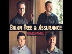 Brian Free & Assurance  U  Say Amén