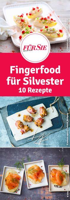 Fingerfood für Silvester 10 Rezepte