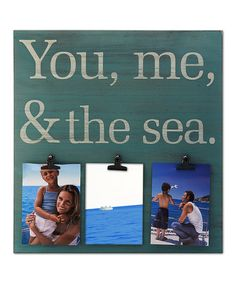 Love this 'You, Me & the Sea' Three-Clip Plaque on #zulily! #zulilyfinds