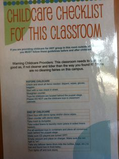 Good examples of necessary signage in nursery/kids classrooms.