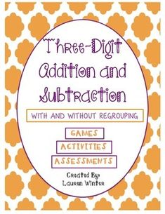 Three-Digit Addition and Subtraction Game/Activity/Assessment Packet. Fun and unique activities to help students master adding and subtracting with Aligns to common core and includes great center activities and assessments. Fourth Grade Math, Second Grade Math, Grade 3, Subtraction Activities, Math Activities, Numeracy, Math Addition, Addition And Subtraction, Math Groups