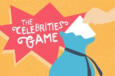 The Celebrities Game