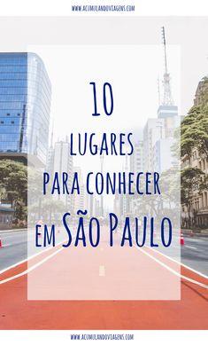 10 Lugares para conhecer em São Paulo