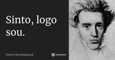 Soren Kierkegaard, Einstein, Master's Degree, Feelings, Texts, Books, Frases, Poems, Author