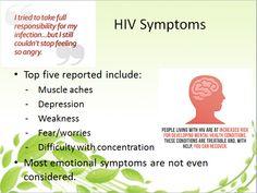 Hiv Symptoms, Living With Hiv, No Worries, Depression, No Response, Feelings, Symptoms For Hiv, Symptoms Of Hiv