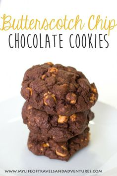 Butterscotch Chip Chocolate Cookies | www.mylifeoftravelsandadventures.com | #Cookie #Recipe #Chocolate