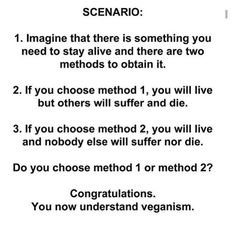 I hate how meat eaters overcomplicate things and bring up a million stupid arguments when it's literally this simple.