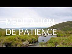 Méditation guidée pour faire preuve de patience   Pensées positives