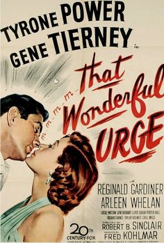That Wonderful Urge (1948) An heiress gets even with a sneaky New York newsman who courts her for a story.