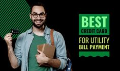 Utility Bill Payment, Best Credit Cards, Electricity Bill