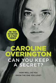 Jarrah Jungle: Book Review and Preview: Can You Keep A Secret By Caroline Overington