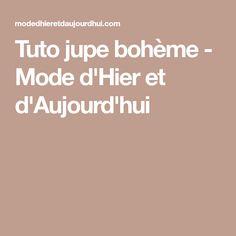 Tuto jupe bohème - Mode d'Hier et d'Aujourd'hui