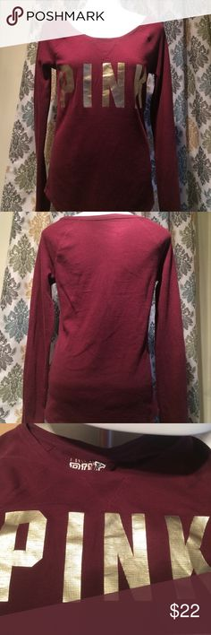 "Pink thermal shirt Pink ""I only sleep in Pink"", long sleeve maroon thermal shirt with gold letters on front that says PINK. In good shape. PINK Victoria's Secret Tops Tees - Long Sleeve"