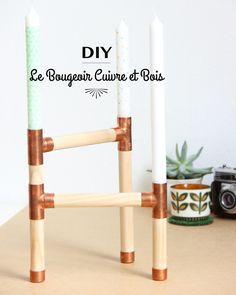 DIY Le Bougeoir en Cuivre et Bois par Auguste et Claire