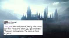 And, finally, the most important lesson of all: | 19 Extremely Important Things J.K. Rowling Taught Us About Harry Potter
