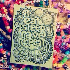 Eat. Sleep. Rave. Repeat Viral Animal EDM Fashion Pins we like check em out!!! #EDM #EDMRave EDMWorld #ViralAnimal www.soundcloud.com/viralanimal www.reverbnation.com/viralanimal