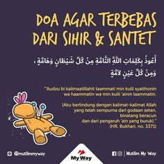 DOA MEMINTA PERLINDUNGAN DARI SANTET DAN SIHIR Pray Quotes, Quran Quotes Inspirational, Islamic Love Quotes, Muslim Quotes, Life Quotes, Hadith Quotes, Text Quotes, Qoutes, Motivational