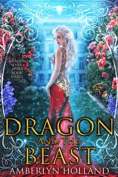 DRAGON EVER AFTER - A series of fantasy romance novels featuring re-imagined fairy tales, dragon-shifters, fierce princesses, magic and happily-ever-after. Fantasy Romance Novels, Fantasy Books To Read, Paranormal Romance Books, Beau Film, Book Club Books, Good Books, Book Series, Book Nerd, Beautiful Book Covers