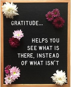 Wise Words about Gratitude Felt Letter Board, Felt Letters, Quotes To Live By, Me Quotes, Inspire Quotes, Crush Quotes, Faith Quotes, Bible Quotes, Funny Quotes