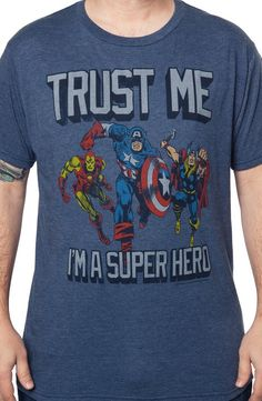 Trust Me I'm A Superhero T-Shirt