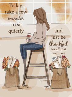   Thought of the Week Adorei esta frase assim que a vi. Já te sentaste hoje e agradeceste por tudo aquilo que tens? Quando foi...