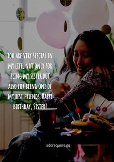 The top 15 birthday quotes for sister. Some of the best birthday quotes and wishes for sister with images that will worth your time. Best Birthday Quotes, Sister Birthday Quotes, Happy Birthday Images, Sister Quotes, Motivational Basketball Quotes, Cute Quotes, Best Quotes, My Best Friend, Best Friends