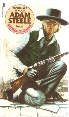 George G. Nightmare at Noon. Adam Steele No. English Library, Hunters, Over The Years, Panther, New Books, Westerns, Arrow, Corgi, Novels