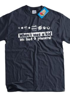 Funny Geek Nerd Space Planet School TShirt  When I by IceCreamTees, $14.99