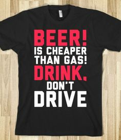 Beer is Cheaper than Gas!