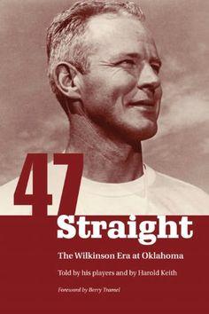 Oklahoma Sooners: Bud Wilkinson, 47-Game Win Streak