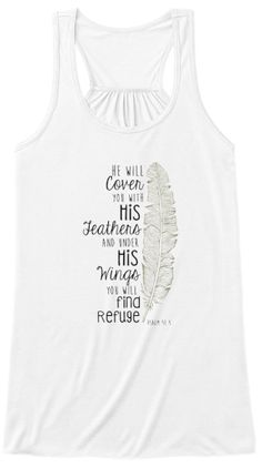 Inspirational t-shirt to encourage you with your faith. Bible Verse Shirt Under His Wings