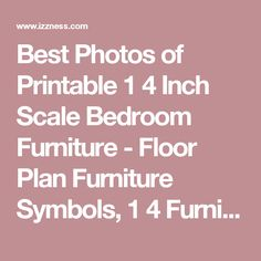 Best Photos of Printable 1 4 Inch Scale Bedroom Furniture - Floor Plan Furniture Symbols, 1 4 Furniture Templates and Free 1 4 Furniture Templates / izzness.com