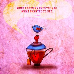 """#eyesopen#perched#tea""""...when I open my eyes you are what I wanted to see."""" - W.S. Merwin. What my #Teasays to me December 29 - drink YOUR life in - celebrating birth, life and creativiTEA :)  (What my #Teasays to me is a daily, illustrated series created by Jennifer R. Cook)"""