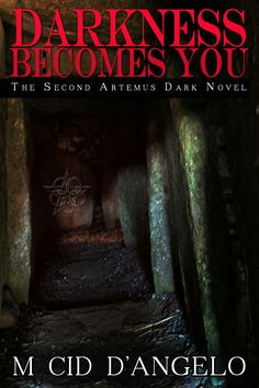 """#587. """"Darkness Becomes You""""  ***  M. Cid D'Angelo  (2012)"""
