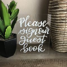 Acrylic please sign our guestbook sign | wedding calligraphy | plexi glass sign