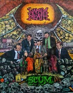 Napalm Death's Scum in Color! Via ---> Agoraphobic News