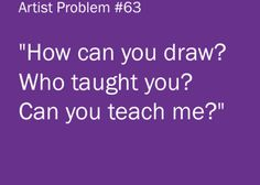 Story of my life haha :)