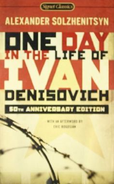 One Day in the Life of Ivan Denisovich: (50th Anniversary Edition) (Signet Classics) by Alexander Solzhenitsyn, http://www.amazon.com/dp/0451531043/ref=cm_sw_r_pi_dp_94WSsb0YKTRNK