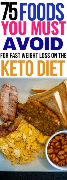 75 foods you must avoid for fast weight loss on the keto diet! These foods are high in carbs and should be removed from your diet so that you canstart to burn fat! If you're not seeing resutls with the keto diet, these foods need to be cut out asap! Keto Diet List, Starting Keto Diet, Keto Diet Plan, Paleo Diet, Dukan Diet, Keto Diet Drinks, Diet Snacks, Diet Foods, Diet Meals