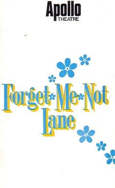 Forget Me Not Lane Apollo Theatre Programme 1971 with Anton Rodgers  Ref.563