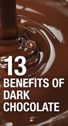 13 healthy benefits of dark chocolate!