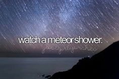 I've seen a shotting star before but never a meteor shower