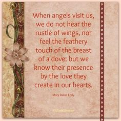 When Angels visit..... Mary Baker Eddy