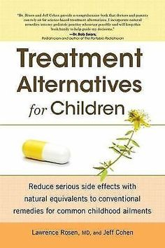 Treatment Alternatives for Children by Jeff Cohen and Lawrence Rosen (2012,...