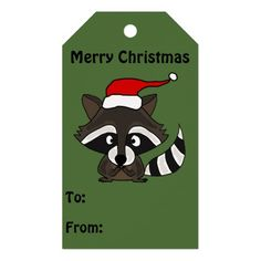Funny Raccoon in Santa Hat Gift Tags #raccoon #Christmas #gifttags #funny #animals And www.zazzle.com/tickleyourfunnybone*