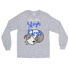 She Who Sleeps With Dogs Long Sleeve T-Shirt