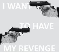 I want To have My revenge Ibuki Mioda, Six Of Crows, Markova, Les Sentiments, Neutral, Jason Todd, Red Hood, My Chemical Romance, Bucky